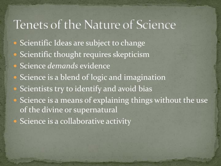 Tenets of the nature of science
