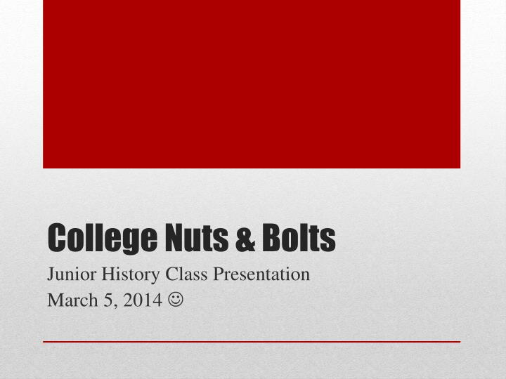college nuts bolts n.
