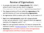 review of eigenvalues