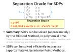 separation oracle for sdps2