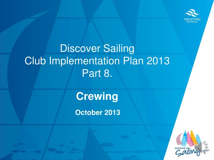 discover sailing club implementation plan 2013 part 8 n.