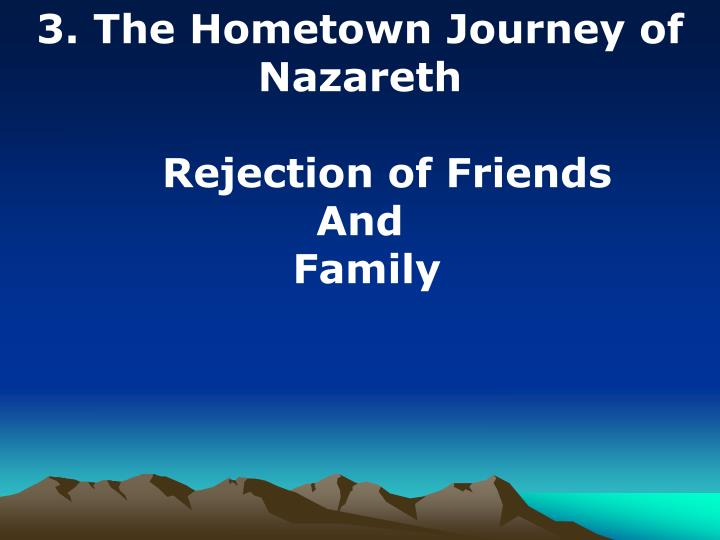3. The Hometown Journey of