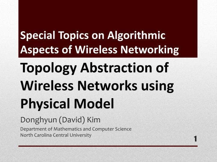 special topics on algorithmic aspects of wireless networking n.