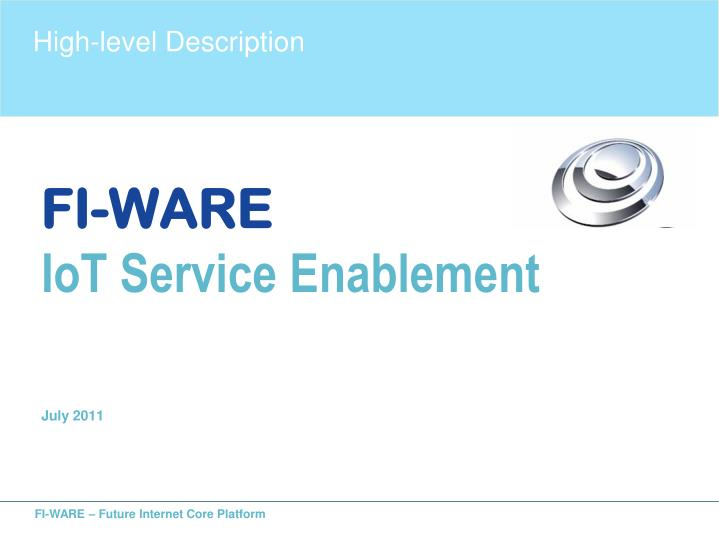 fi ware iot service enablement july 2011 n.