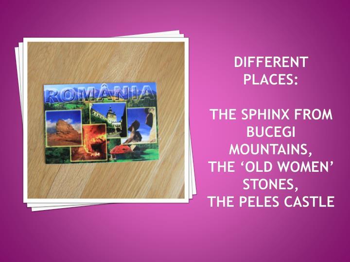 Different places:
