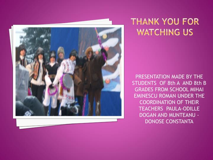 Thank you for watching Us