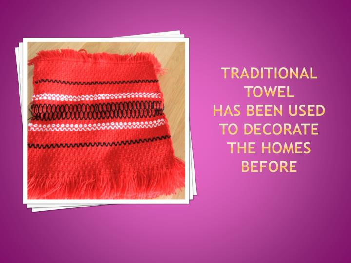 Traditional towel