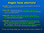 angels have emotions
