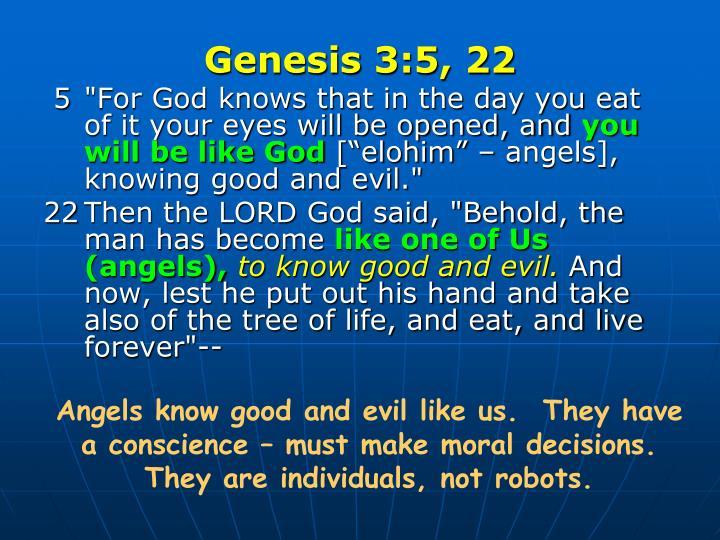 Genesis 3:5, 22
