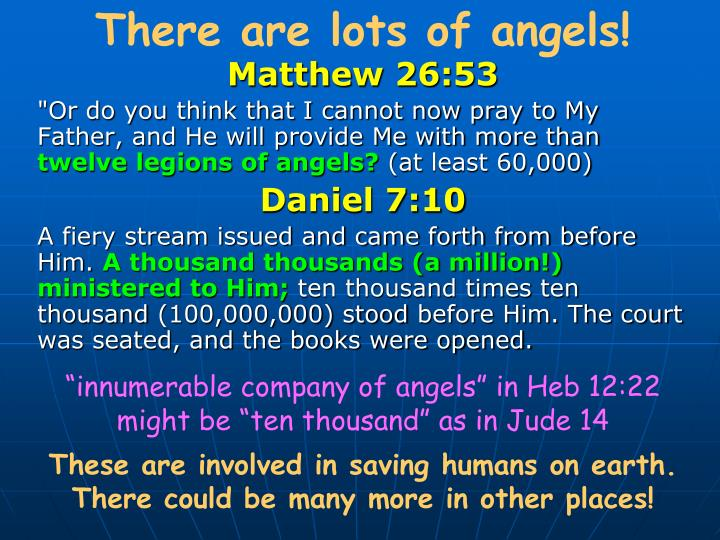 There are lots of angels!