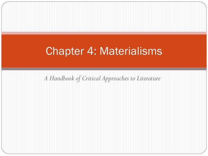 chapter 4 materialisms n.