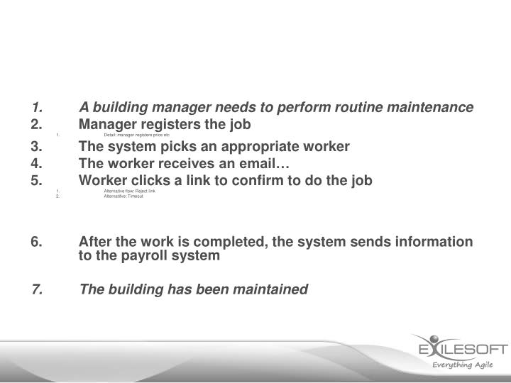 A building manager needs to perform routine maintenance