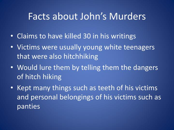 Facts about John's Murders