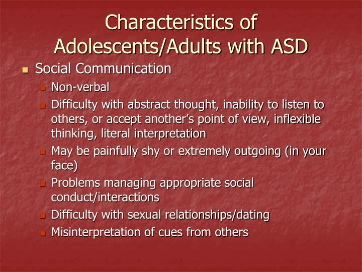 Characteristics of Adolescents/Adults with ASD. Social Communication