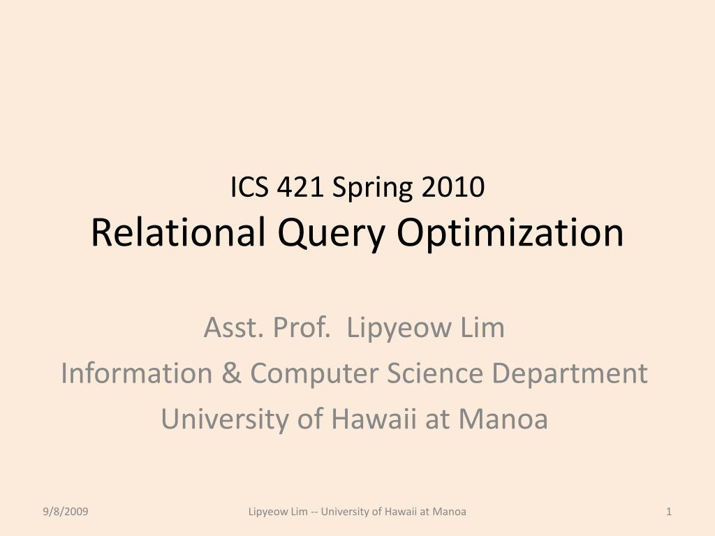 Algorithms for query processing and optimization ppt download.