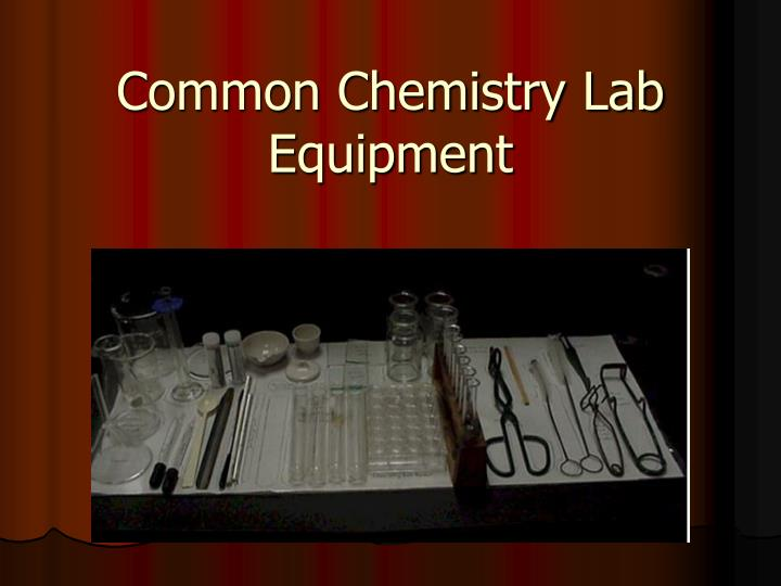 common chemistry lab equipment n.