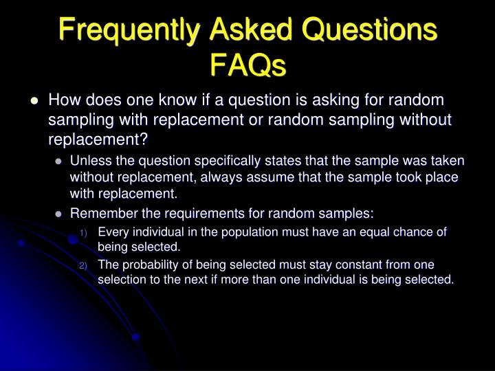 Frequently Asked Questions FAQs
