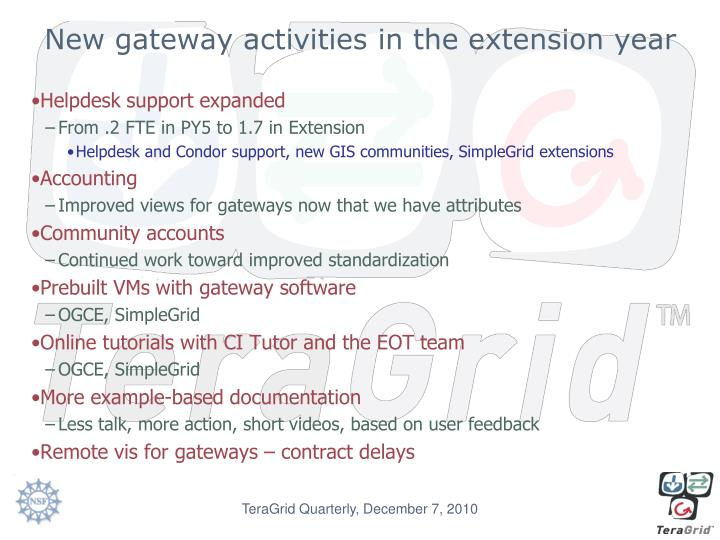 New gateway activities in the extension year