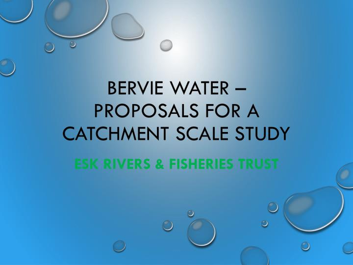bervie water proposals for a catchment scale study n.