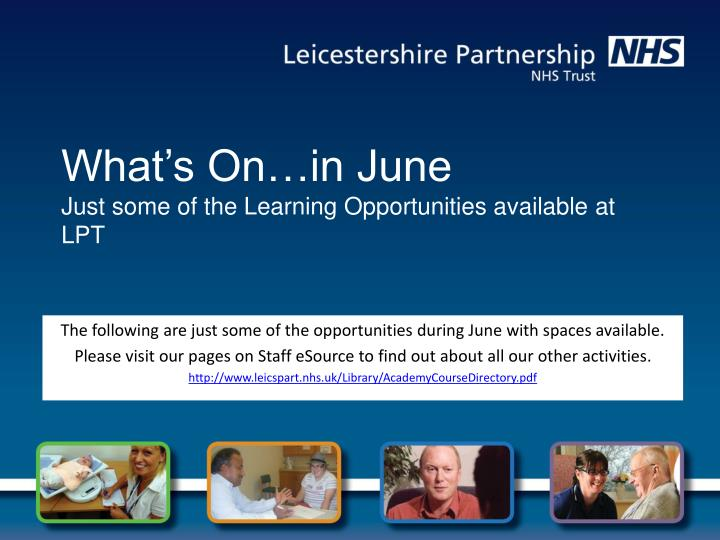 what s on in june just some of the learning opportunities available at lpt n.
