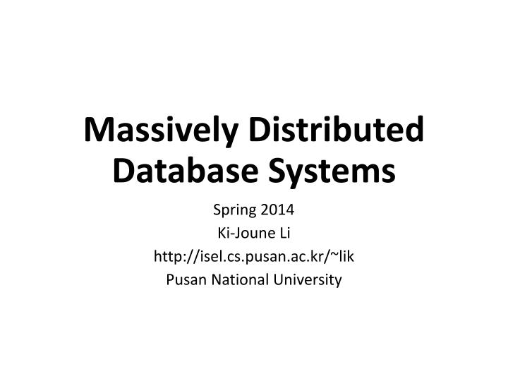massively distributed database systems n.