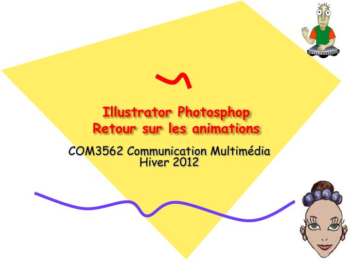 illustrator photosphop retour sur les animations n.
