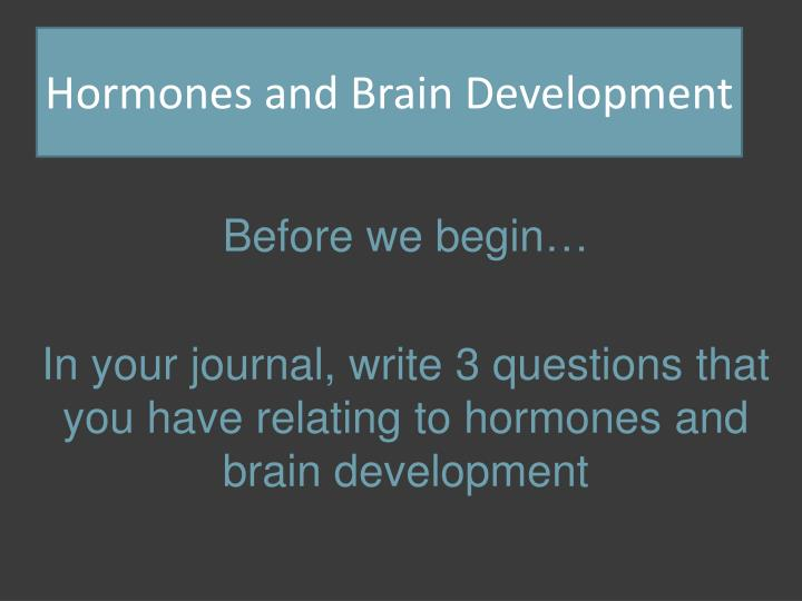 hormones and brain development n.