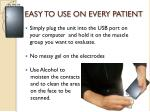 easy to use on every patient