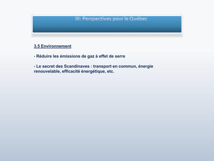 III: Perspectives pour le Québec