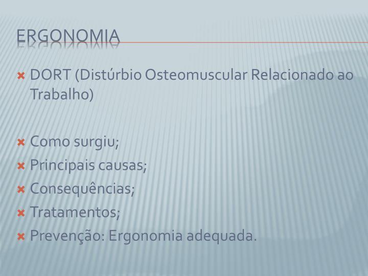 DORT (Distúrbio Osteomuscular Relacionado ao Trabalho)
