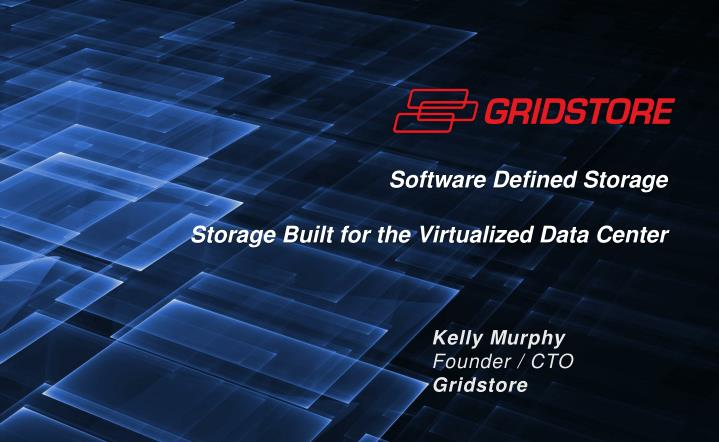software defined storage storage built for the virtualized data center n.