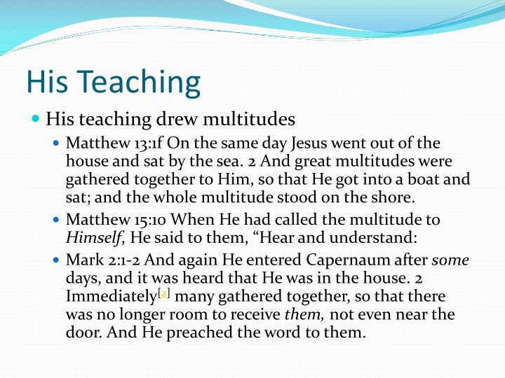 His Teaching