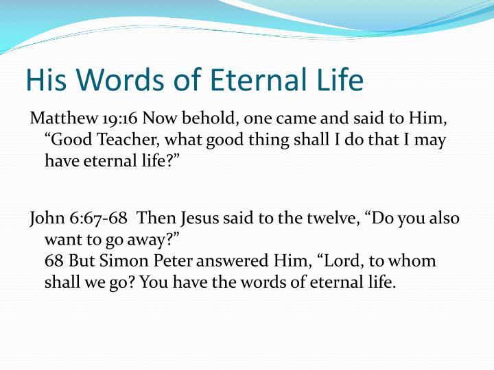 His Words of Eternal Life