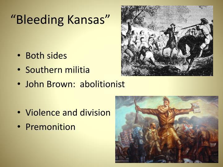 """Bleeding Kansas"""