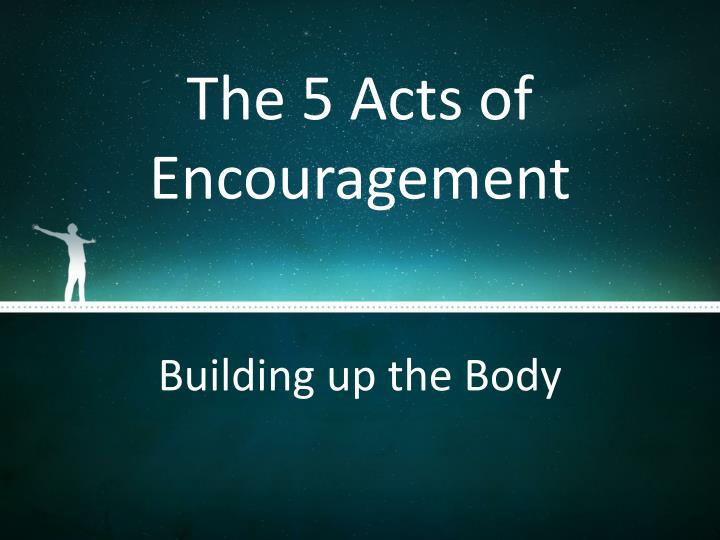 The 5 Acts of Encouragement