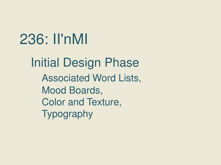 236 ii nmi initial design phase associated word lists mood boards color and texture typography