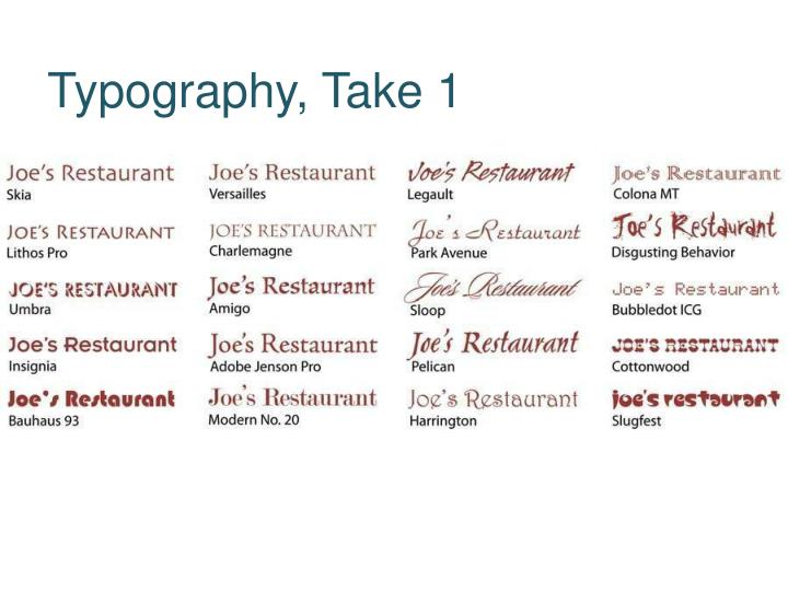 Typography, Take 1