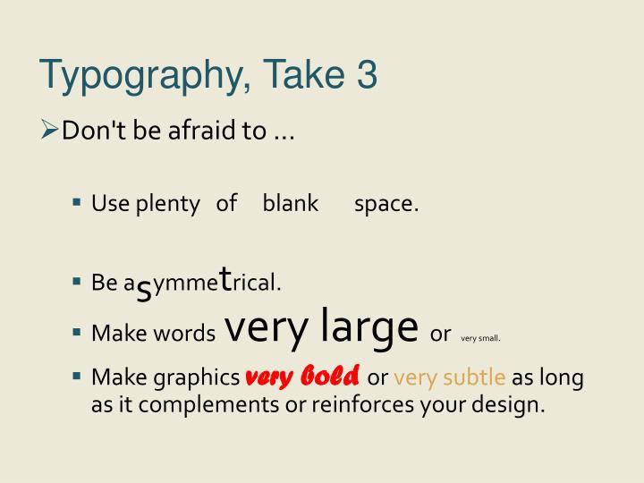 Typography, Take 3
