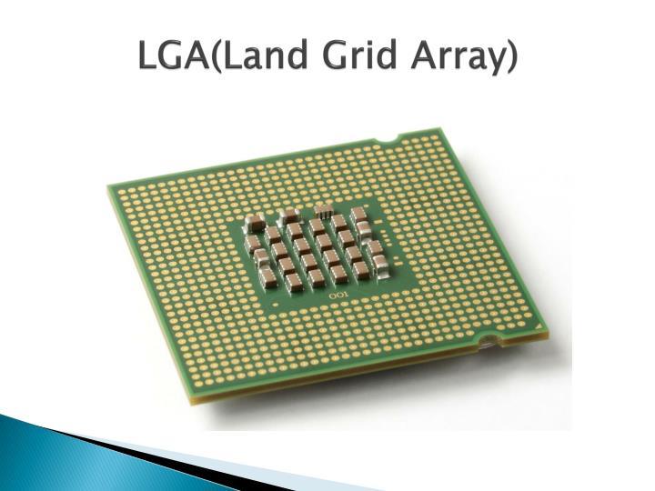 LGA(Land Grid Array)