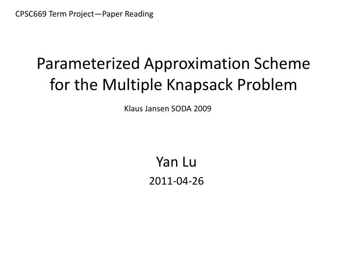 parameterized approximation scheme for the multiple knapsack problem n.
