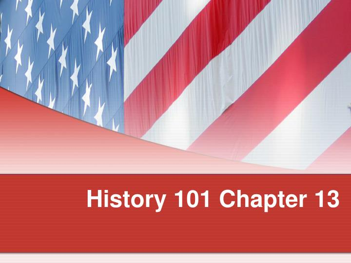 history 101 chapter 13 n.