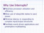 why use interrupts
