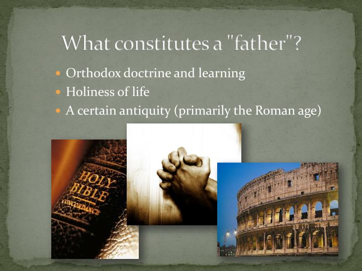 """What constitutes a """"father""""?"""