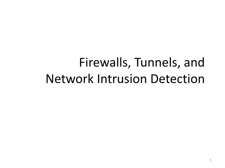 firewalls tunnels and network intrusion detection n.
