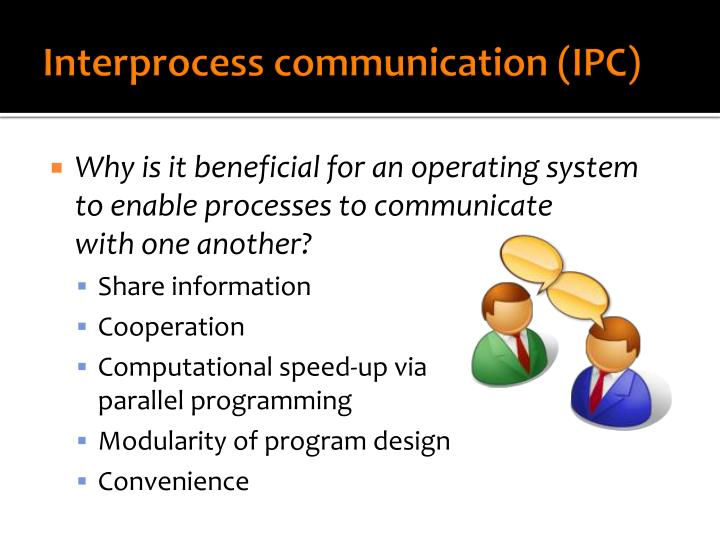 Interprocess communication ipc