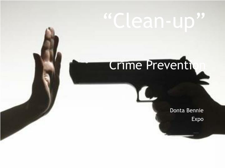clean up crime prevention n.