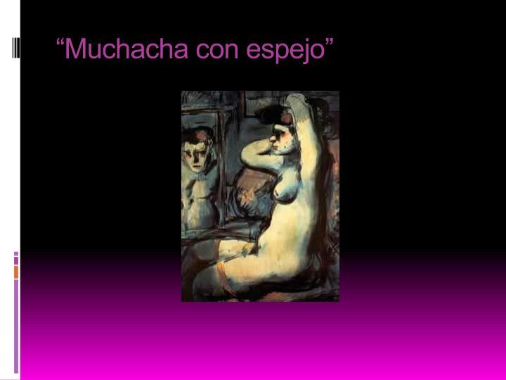 """""""Muchacha con espejo"""""""