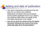 setting and date of publication