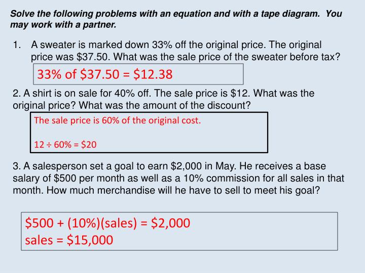 Solve the following problems with an equation and with a tape diagram.  You