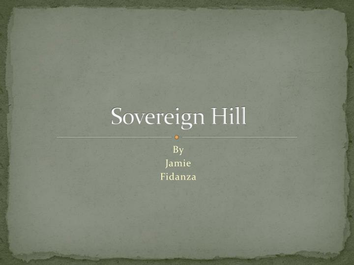 sovereign hill n.